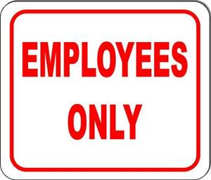 Employees Only Sign Size Options Available Business Sign Workplace Sign