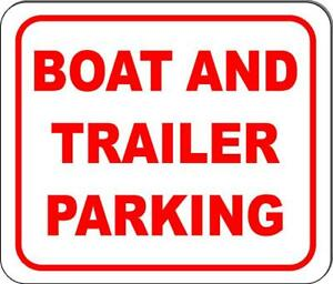 Boat And Trailer Parking Sign Size Options Available Business Workplace