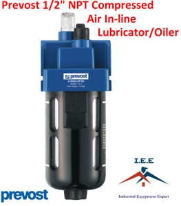 Prevost 1 2 Compressed Air In line Oiler Lubricator Inline Oil Lubrication