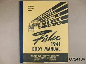 1941 Gm Pontiac Chevy Olds Body By Fisher Body Manual 132 Pages C724104
