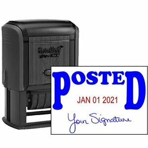 Posted With Your Signature Dater Stamp