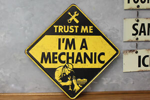 Vintage Look Trust Me I M A Mechanic Emboss Metal Signs Shop Garage Repair Auto