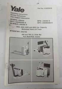 1987 Yale Lift Truck Operating Manual 5192938 00 S24a