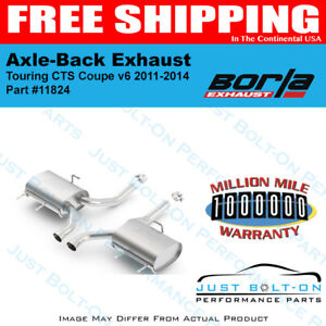 Borla Touring Axle Back Exhaust 11 14 Cadillac Cts Coupe V6 3 6l 11824