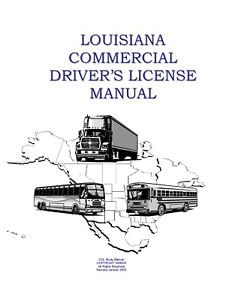PAPER COPY: COMMERCIAL DRIVER MANUAL FOR CDL LOUISIANA $24.95