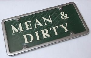 Vtg Vanity Novelty Front License Plate Hot Rod Rat Truck Muscle Car Mean