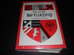 The Art Of Heraldry An Encyclopedia Of Armory Arthur Fox Davies 1976 Edit