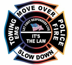 Move Over It s The Law Firefighter Police Towing Ems Exterior Window Decal