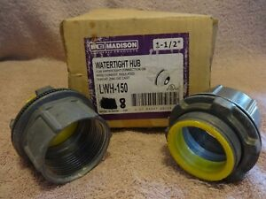 Madison Hub Lwh 150 1 1 2 box Of 8 Ea Water Tight On Rigid Conduit Insulated