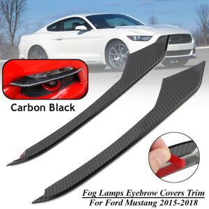 For 2015 2018 Ford Mustang Front Carbon Fiber Fog Light Lamp Eyebrow Covers Trim