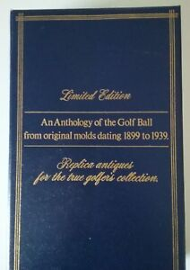 An Anthology of the Golf Ball from original molds dating 1899 to 1939