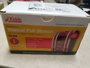 Fx 270 Single action Pull Station New Open Box Kidde Fire Alarm