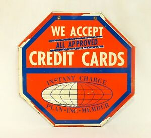 Vintage Mid 20th C we Accept Credit Card Octagon Enamel Advertising Metal Sign