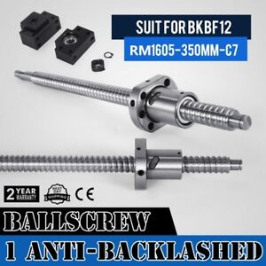 1 Set Anti backlash Ballscrew Rm1605 350mm c7 Professional Amazing Cnc Router