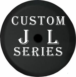 Custom Tire Cover Jl With Hole For Buc Camera Fits Jeep Spare Tire Cover