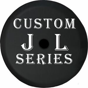 Custom Tire Cover Jl Series With Hole For Camera 2018 Jeep Spare Tire Cover