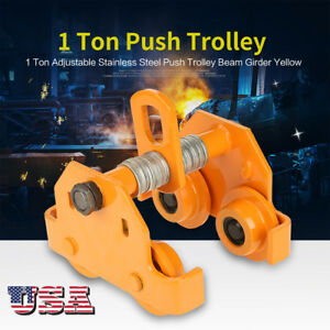 1 Ton 2200 Lbs Pull Capacity Adjustable Push Trolley Beam Girder Precision Tool