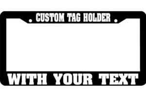 Custom Personalized White Text Customized Black metal License Plate Frame