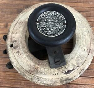Vintage Antique Ohmite Mfg Rheostat Potentiometer