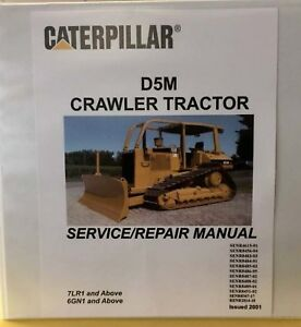 Caterpillar D5m Crawler Tractor Service 6gn1 And 7lr1 Series