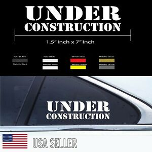 Under Construction Fun Sticker Decal Fck Drift Jdm Lowered Fatlace Illest