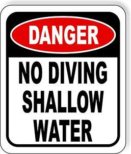 Danger No Diving Shallow Water Metal Outdoor Sign Long lasting