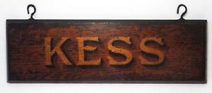 Early 20th C Vint Kess Wooden Hanging Sign W Gold Black Letters Brass Eye Hooks