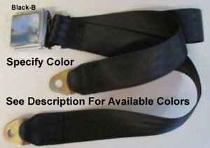 Chevrolet Seat Belt Vintage Lift Latch 2 Point Lap Seat Belt 60 Specify Color