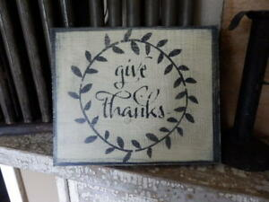 Seasonal Wooden Sign Give Thanks Primitive Farmhouse