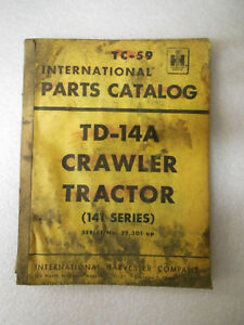 International Harvester Td 14a Crawler Tractor 141 Series Parts Catalog 1956
