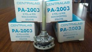 4 Centralab Pa 2003 2 Pole 6 Position Non shorting Rotary Switch New