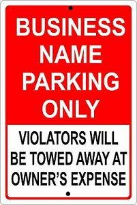 Personalized Business Parking Sign Aluminum No Rust Custom Metal Sign 8 X 12