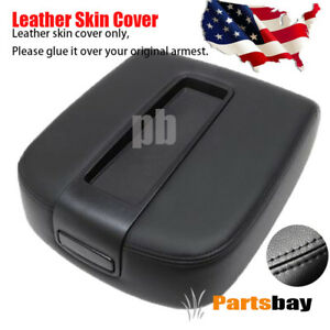 Black For 07 13 Chevy Tahoe Suburban Yukon Leather Console Lid Armrest Cover