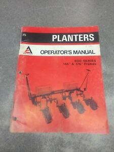 Allis Chalmers Planters Operator s Manual 600 Series 70587137