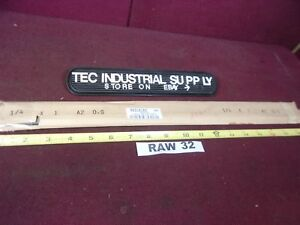 A2 A 2 Tool Steel Oversized Flat Stock 1 4 X 1 X 18 Raw32