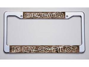 New Star Wars Fans Chewbacca Is My Co Pilot License Plate Frame