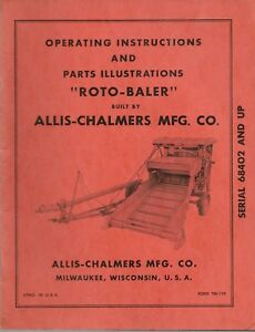 Allis chalmers Operating Instructions Repair Parts Illustrations roto baler