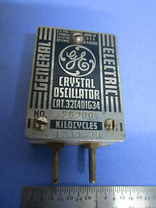 General Electric 1940 s Quartz Crystal Oscillator Frequency 56980 Kc Rare
