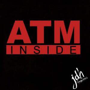 Atm Inside Vinyl Decal Sticker Business Sign Window Store Gas Station Window
