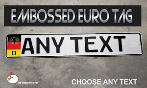Euro Style Tag Bmw European License Plate Any Text Custom Embossed