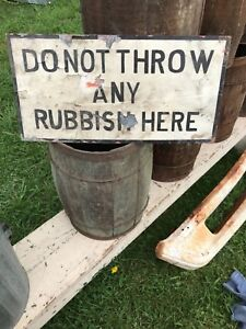 Vintage 1940s Do Not Throw Any Rubbish Here Folk Art Painted Sign
