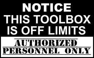 Toolbox Warning Decal Sticker Truck Tool Box Snap On Mac Matco Tools Usa Seller