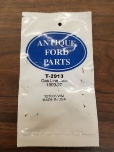 1909 28 Ford Model T Antique Ford Parts Gas Line Seal T 2913