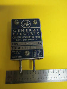 General Electric Quartz Crystal Oscillator Frequency 14967 7 Kc Rare