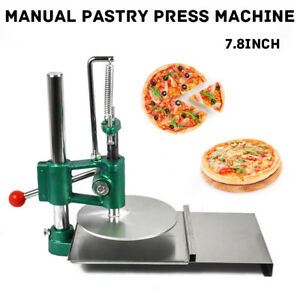 7 8 Commercial Manual Pastry Press Machine Dough Chapati Sheet Pizza Crust 20cm