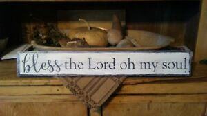 Seasonal Wooden Sign Bless The Lord Oh My Soul Primitive