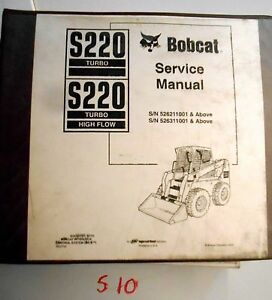 Bobcat S220 Turbo Highflow Skid Steer Loader Repair Shop Service Manual 6902723