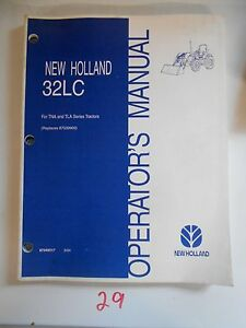 New Holland 32lc Loader Tna Tla Tractor Operation Operator s Owner s Manual