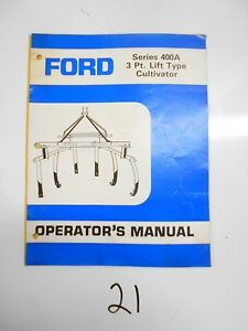 Ford 400a Field Cultivator 3 Point Lift Operator s Owner s Manual Se 4463