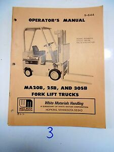 White Fork Lift Truck Operator s Maintenance Manual Ma 20 B 25b 30sb 8 79
